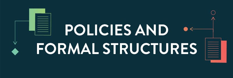 Policies and Formal Structures